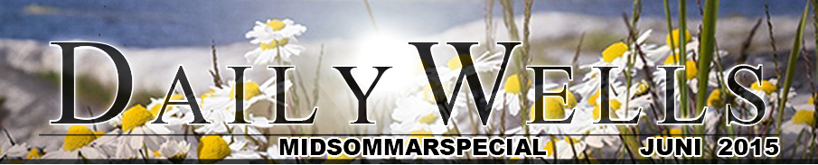 Daily Wells - Midsommarspecial - juni 2015