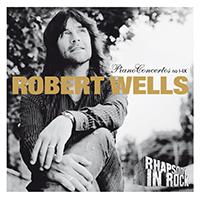 Robert Wells Concertos